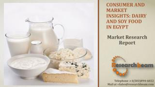Consumer and Market Insights: Dairy and Soy Food in Egypt