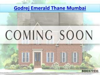 Godrej Emerald Thane Mumbai
