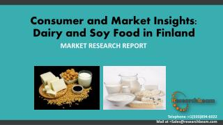Consumer and Market Insights: Dairy and Soy Food in Finland