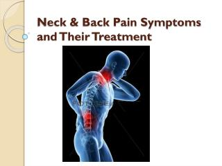 Neck & Back Pain Symptoms and Their Treatment