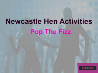 Newcastle Hen Activities - Pop the Fizz