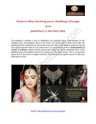 Reasons Why Renting Your Wedding Lehenga