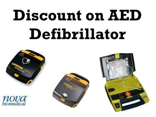 Discount on AED Defibrillator