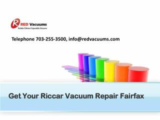 Get Your Riccar Vacuum Repair Fairfax