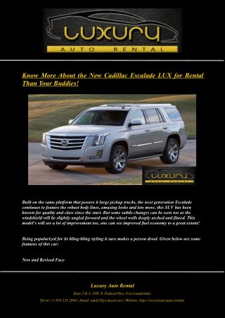 Know More About the New Cadillac Escalade LUX for Rental Than Your Buddies!