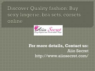 Discover quality fashion: Buy sexy lingerie online and adult toys