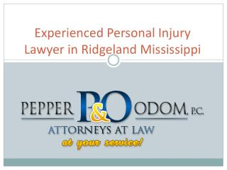 Experienced Personal injury lawyer in Ridgeland, Mississippi