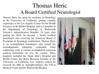 Thomas Heric - A Board Certified Neurologist