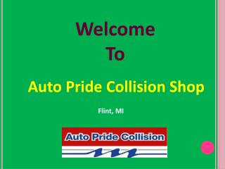 Offer Professional Auto Body Repair Services in Flint