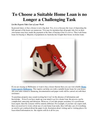 To Choose a Suitable Home Loan is no Longer a Challenging Task