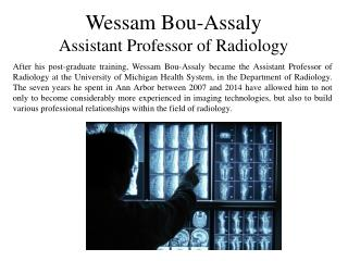 Wessam Bou-Assaly - Assistant Professor of Radiology