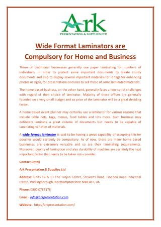Wide Format Laminators are Compulsory for Home and Business