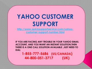Yahoo Customer Support Number 1-855-777-5686.