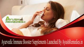 Ayurvedic Immune Booster Supplements Launched By AyushRemedies.in
