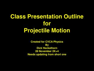 Class Presentation Outline for Projectile Motion