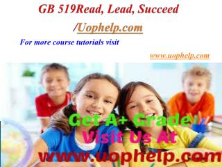 GB 519 Reading feeds the Imagination/Uophelpdotcom