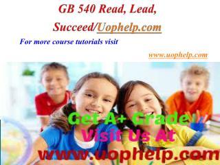 GB 540 Reading feeds the Imagination/Uophelpdotcom