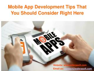 Mobile App Development Tips That You Should Consider Right Here