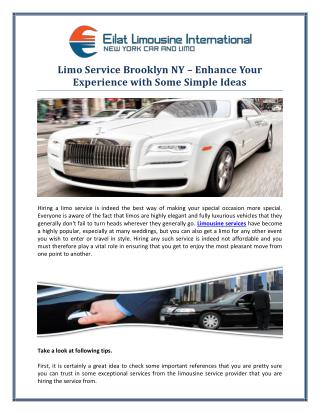 Limo Service Brooklyn NY – Enhance Your Experience with Some Simple Ideas