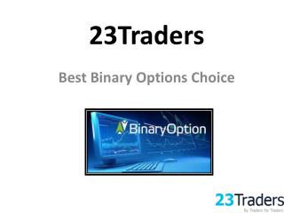 23Traders is a reputable broker offers effective trading tools