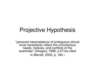 Projective Hypothesis