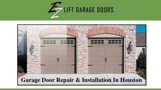 Garage Door Repair & Installation In Houston