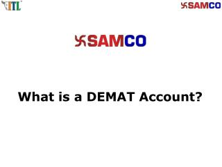 Demat Account: Open Demat Account Online with SAMCO | Demat Account Opening