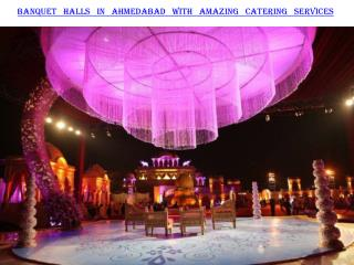 Banquet halls in Ahmedabad with amazing catering services