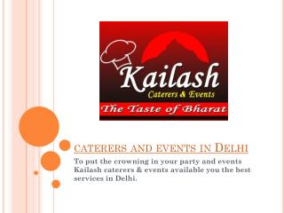 Finest caterers and events services in Delhi