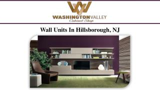 Wall Units In Hillsborough, NJ