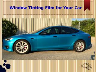 Tips For Choosing Best Window Tinting Film for Your Car