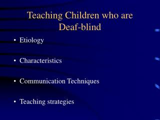 Teaching Children who are