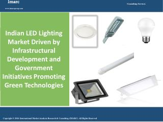 Indian LED Lighting Market Report 2016-2021