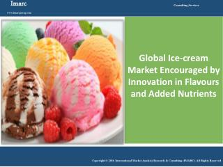 Global Ice Cream Market | Industry Report 2016 - 2021