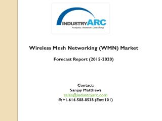 Wireless Mesh Networking (WMN) Market: An emergence of home networking technology
