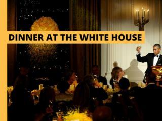 Dinner at the White House