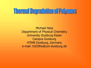 Thermal Degradation of Polymers