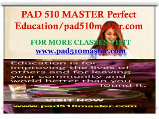 PAD 510 MASTER Perfect Education/pad510master.com
