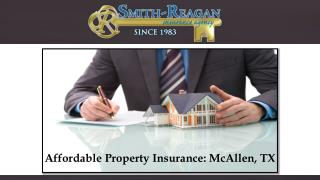 Affordable Property Insurance: McAllen, TX