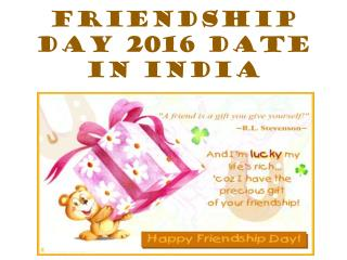 Friendship Day 2016 Date in India- Friendship cleberated with friends