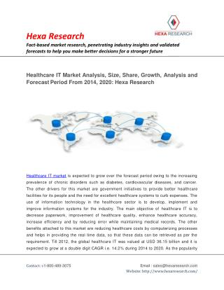 Healthcare IT Market Research Report - Industry Analysis, Size, Growth and Forecast To 2020: Hexa Research