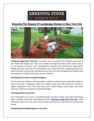 Enjoying The Beauty of Landscape Design New York City - Greening Stone