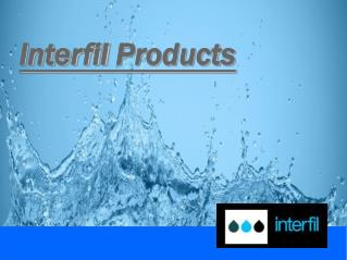 Interfil  Products