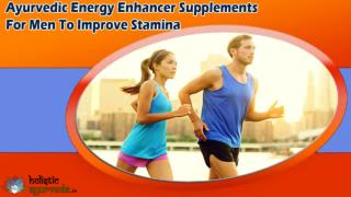 Ayurvedic Energy Enhancer Supplements For Men To Improve Stamina