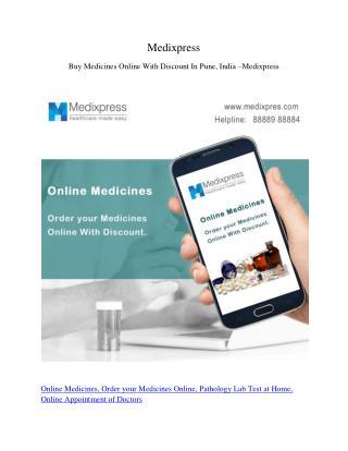 Buy Medicines Online With Discount In Pune, India – Medixpress