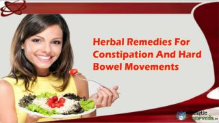 Herbal Remedies For Constipation And Hard Bowel Movements