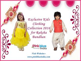 Special Raksha Bandhan Kids Wear Online in India