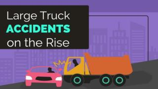 Large Truck Accidents on the Rise