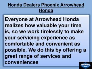 Honda dealers phoenix arrowhead honda