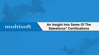 An Insight Into Some Of The Salesforce� Certifications